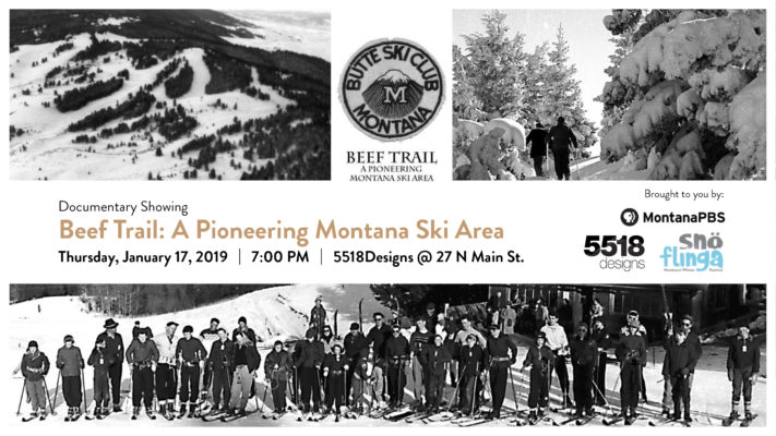 "Free Showing: ""Beef Trail: A Pioneering Montana Ski Area"" @ 5518 Designs"